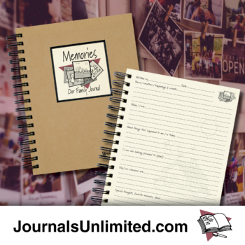 Memories, Our Family Journal
