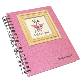 Mom, A Mother's Journal
