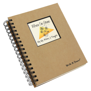When I'm Gone My Info Wishes & Thoughts Journal